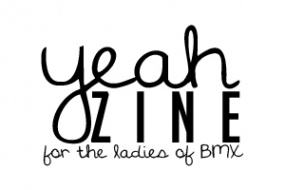 Yeah Zine – the pinnacle in girls riding mags!